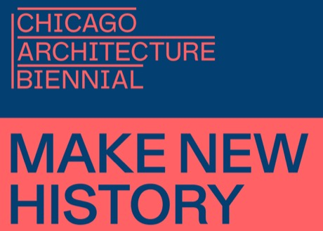 CHICAGO ARCHITECTURE BIENNIAL 2017 – DECORS AND CONSTRUCTIONS